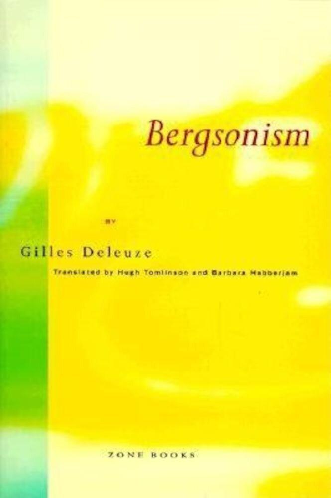 Bergsonism, Paperback