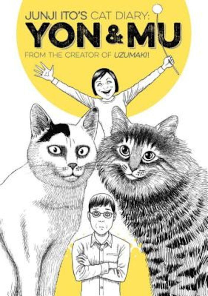 Junji Ito's Cat Diary: Yon & Mu, Paperback