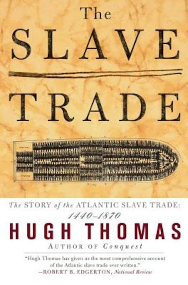 The Slave Trade: The Story of the Atlantic Slave Trade: 1440 - 1870, Paperback