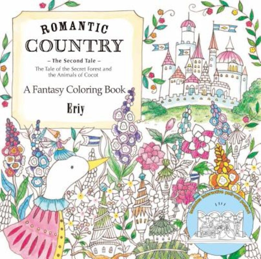 Romantic Country: The Second Tale: A Fantasy Coloring Book, Paperback
