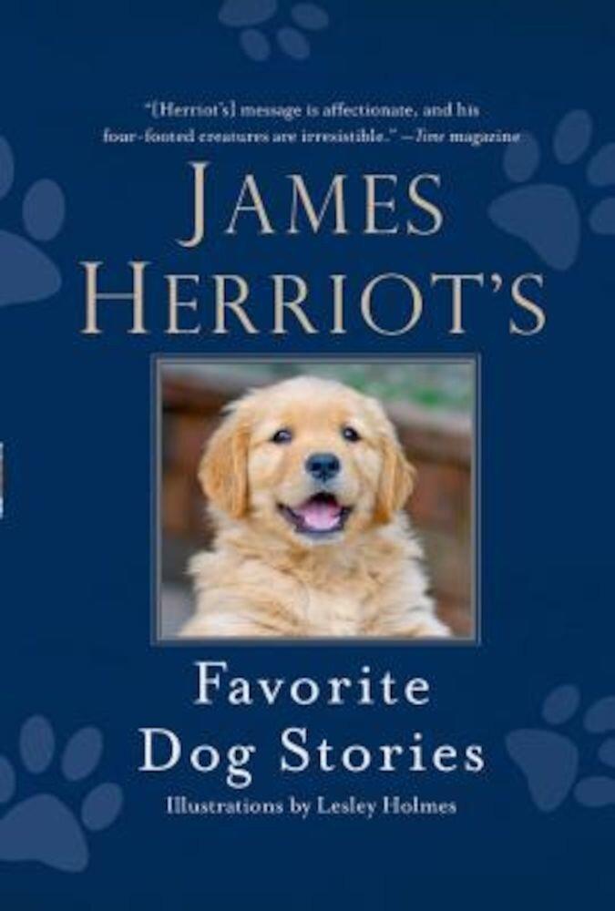 James Herriot's Favorite Dog Stories, Hardcover