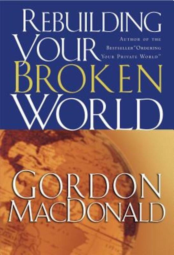 Rebuilding Your Broken World, Paperback