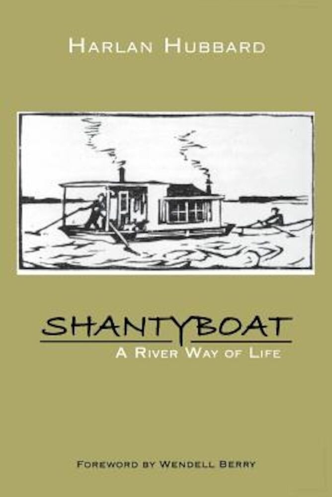 Shantyboat: A River Way of Life, Paperback