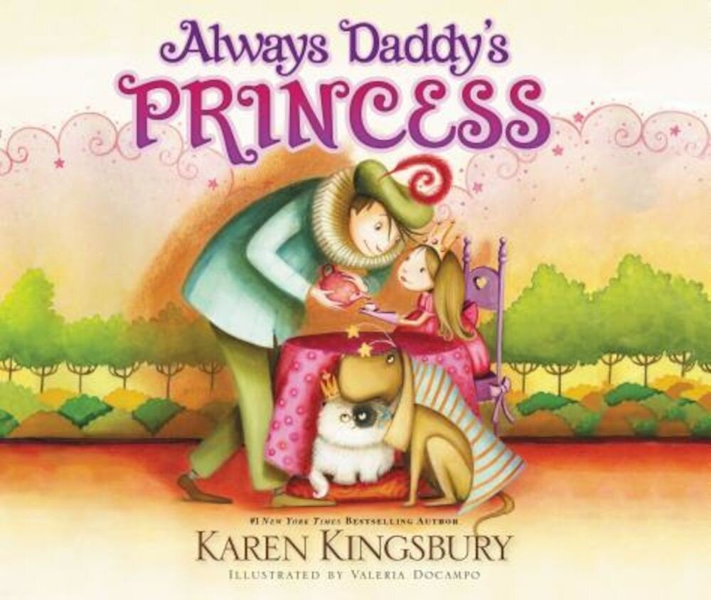 Always Daddy's Princess, Hardcover