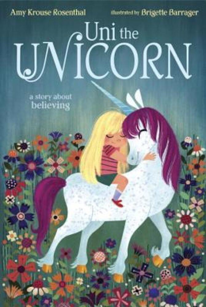 Uni the Unicorn, Hardcover