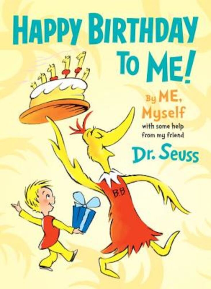 Happy Birthday to Me! by Me, Myself, Hardcover