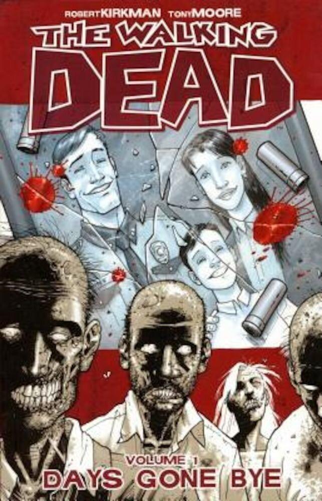 The Walking Dead Volume 1: Days Gone Bye, Paperback