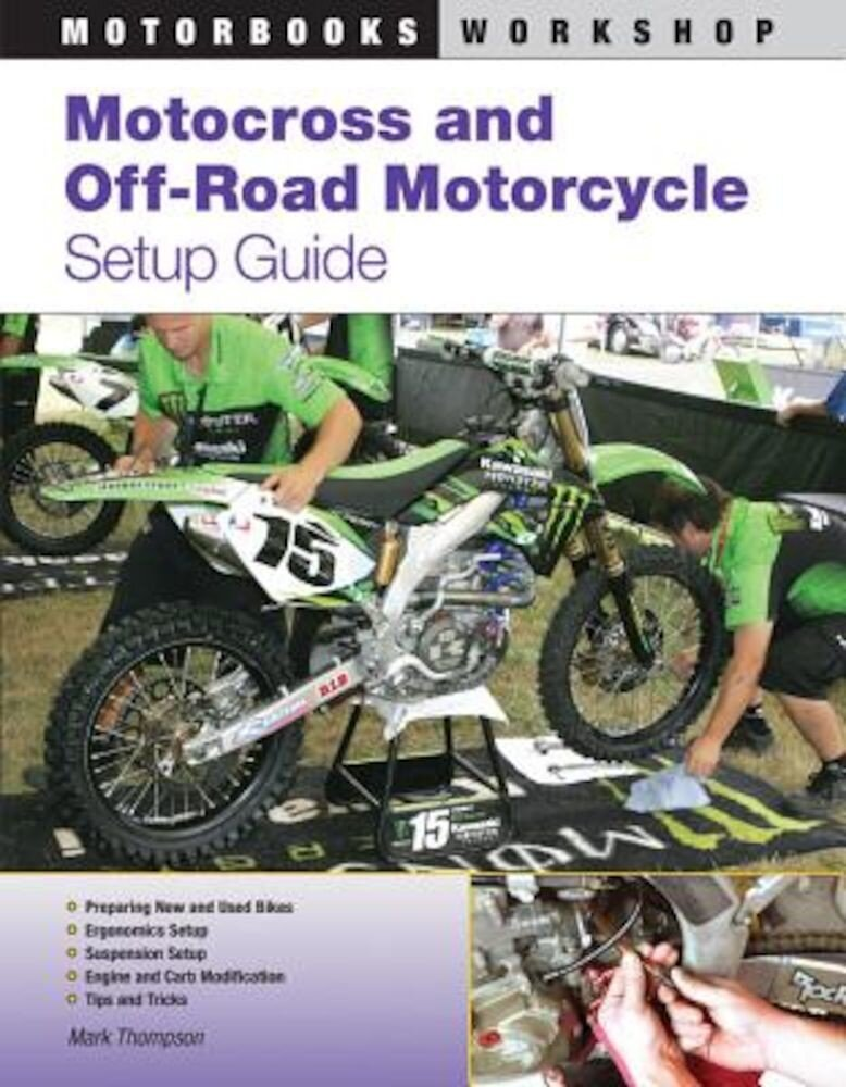 Motocross and Off-Road Motorcycle Setup Guide, Paperback