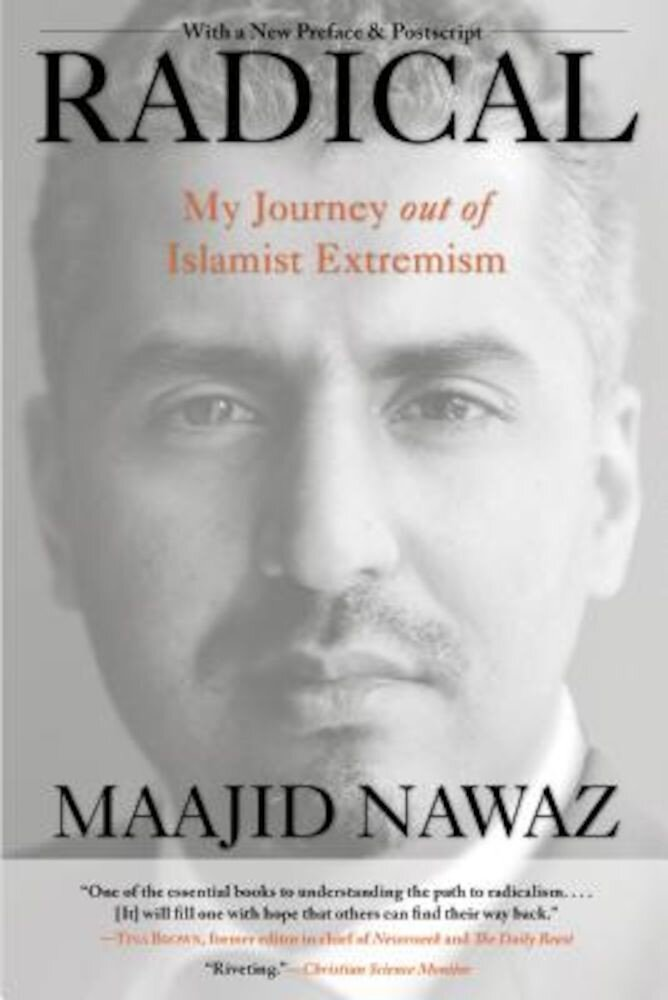 Radical: My Journey Out of Islamist Extremism, Paperback