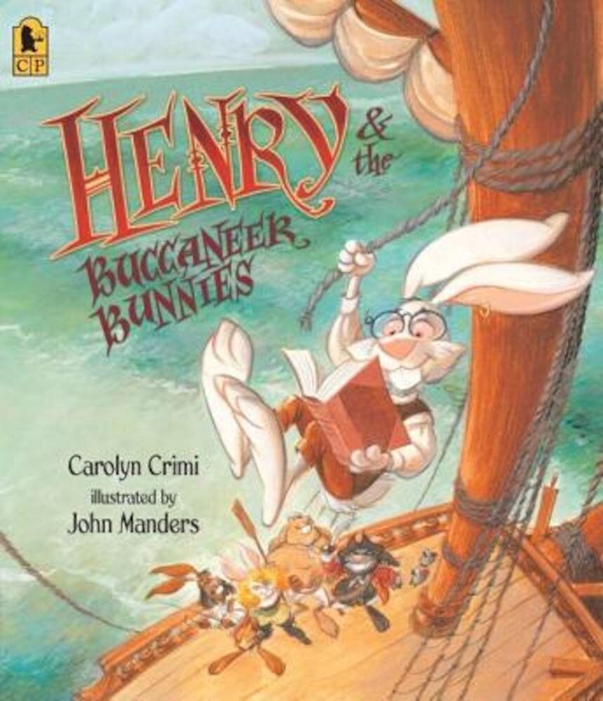 Henry & the Buccaneer Bunnies, Paperback