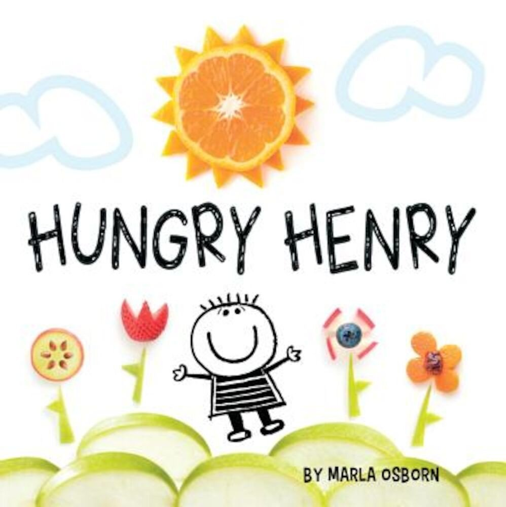 Hungry Henry, Hardcover