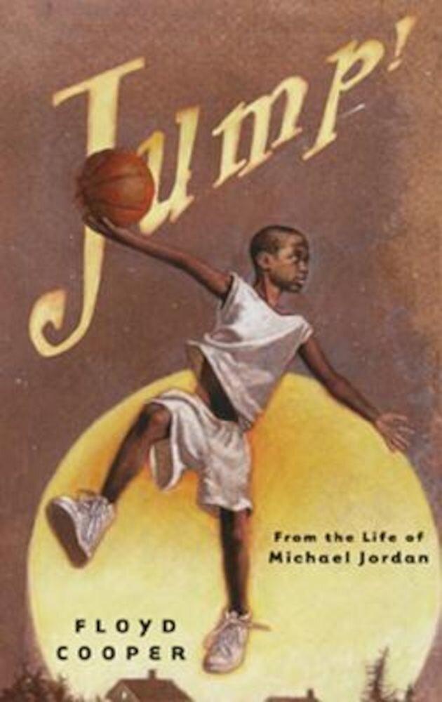 Jump!: From the Life of Michael Jordan, Hardcover