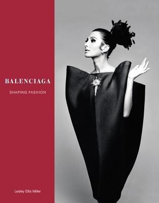 Balenciaga: Shaping Fashion, Hardcover
