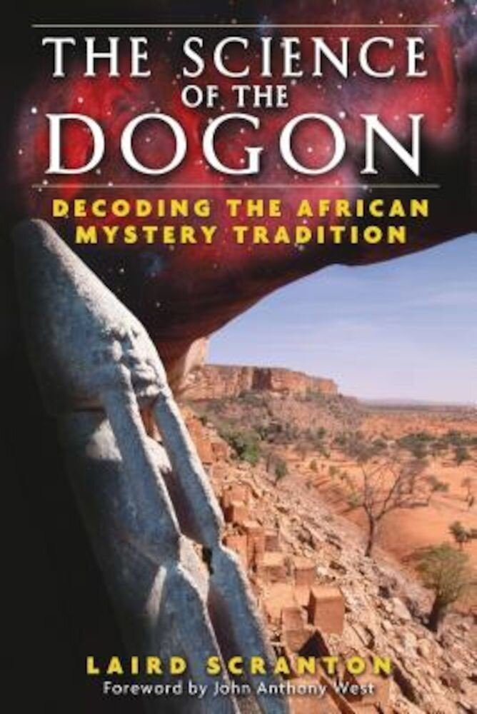 The Science of the Dogon: Decoding the African Mystery Tradition, Paperback