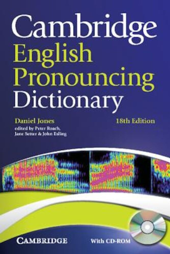 Cambridge English Pronouncing Dictionary [With CDROM], Paperback