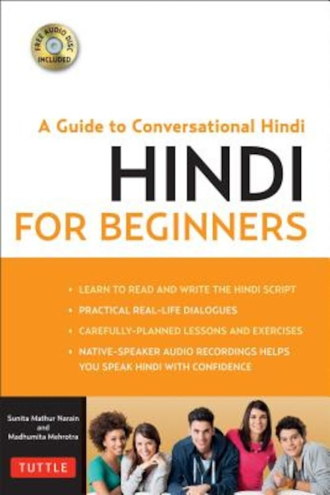 Hindi for Beginners: A Guide to Conversational Hindi (Audio Disc Included) [With CDROM], Paperback