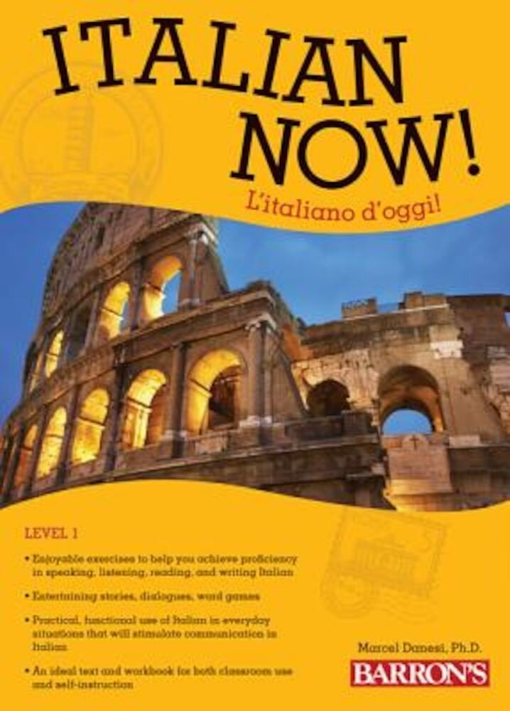 Italian Now! Level 1: L'Italiano D'Oggi!, Paperback