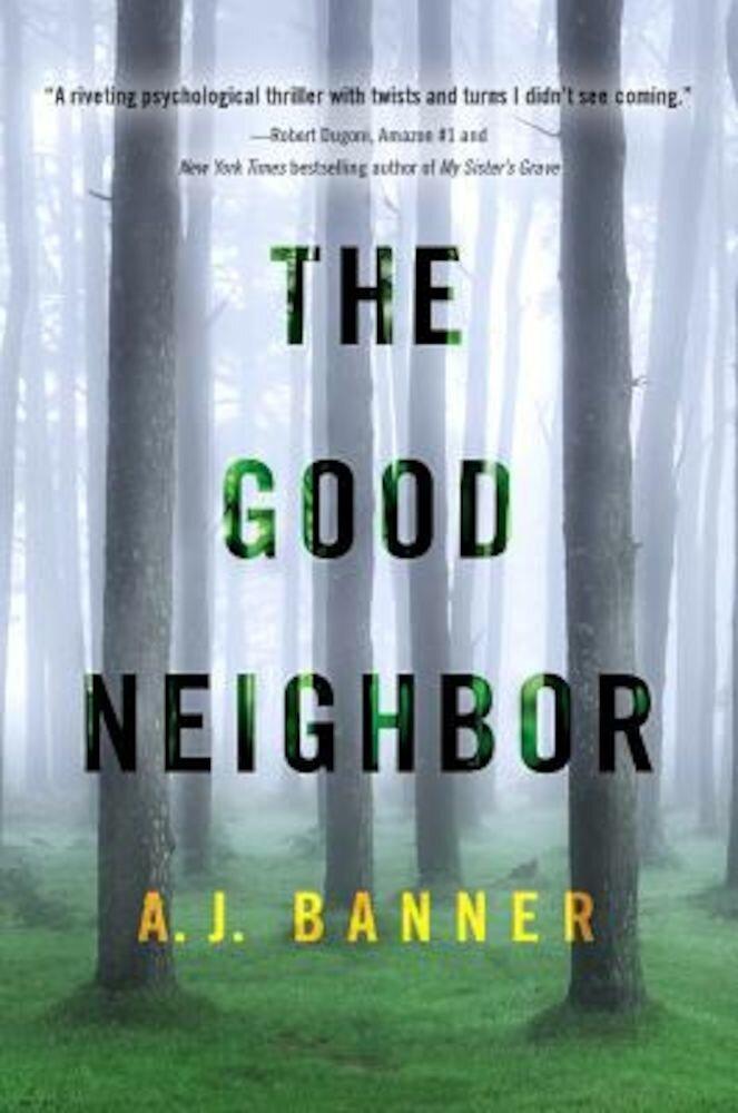 The Good Neighbor, Paperback