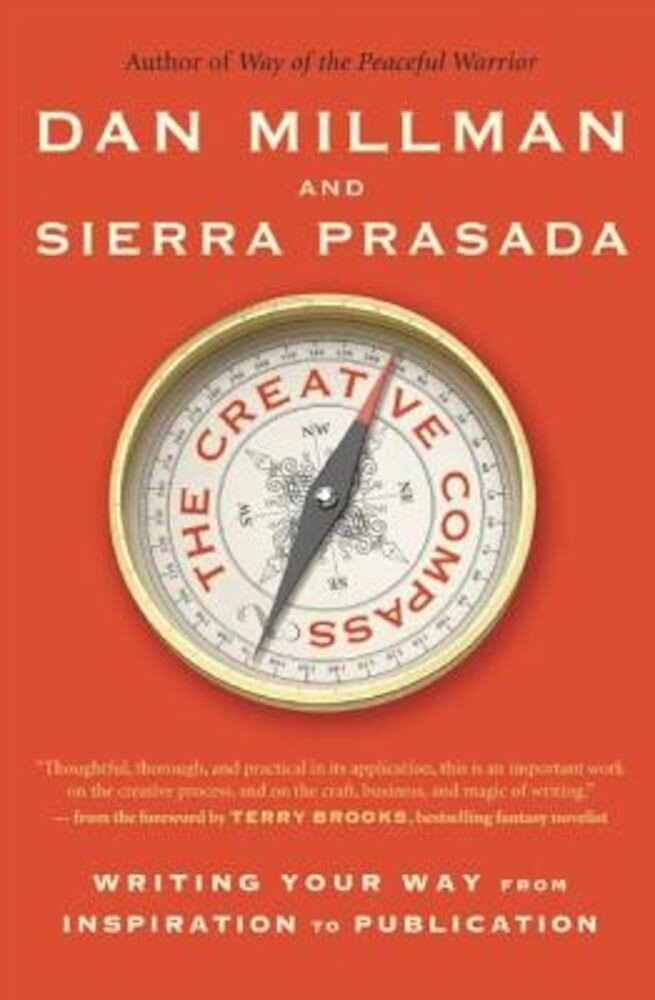 The Creative Compass: Writing Your Way from Inspiration to Publication, Paperback