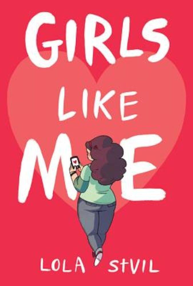 Girls Like Me, Hardcover