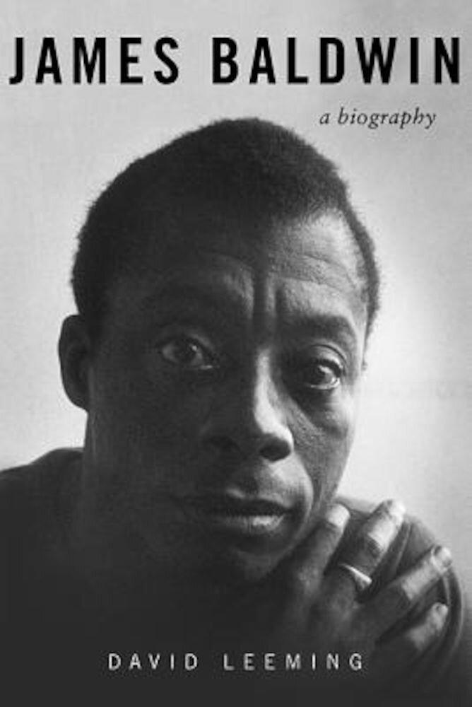 James Baldwin: A Biography, Paperback