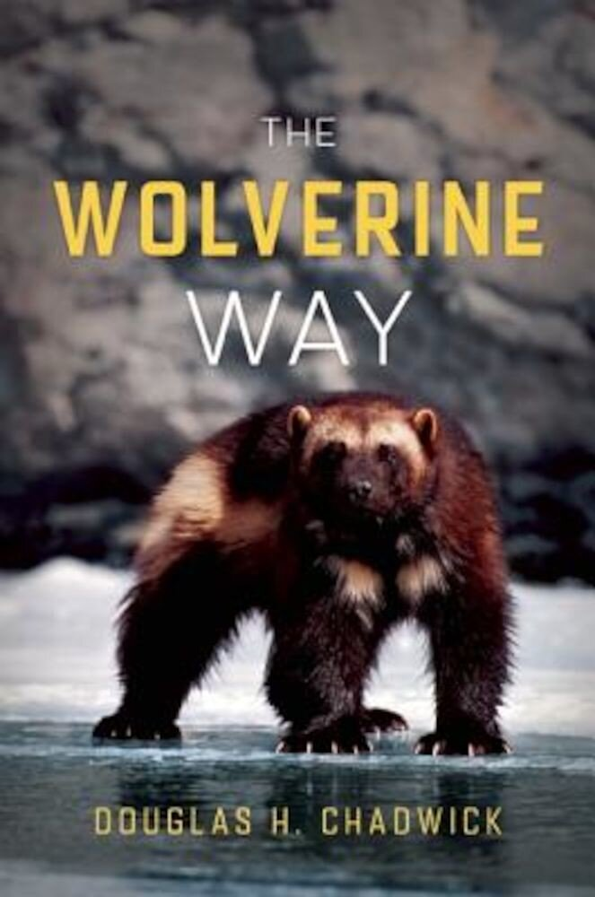 The Wolverine Way, Paperback