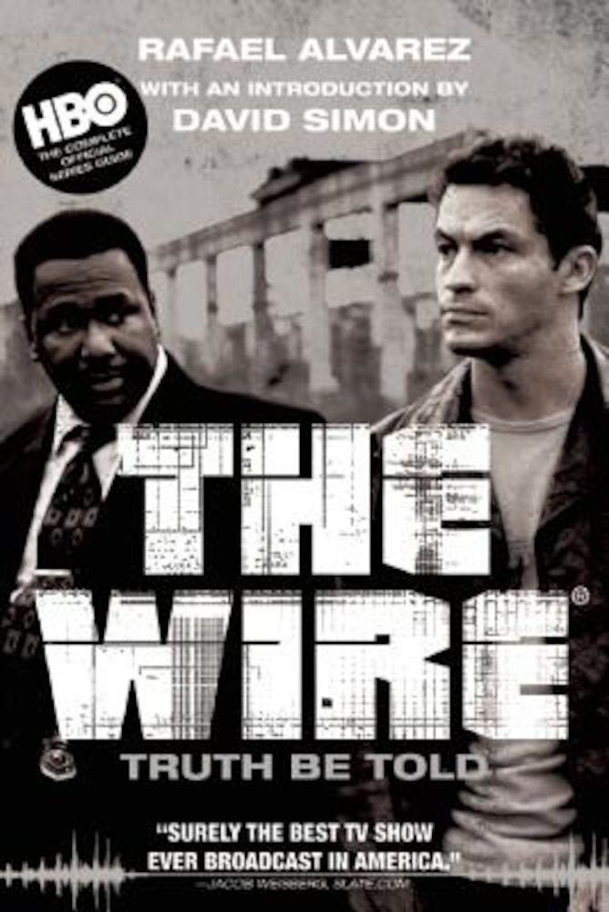 The Wire: Truth Be Told, Paperback