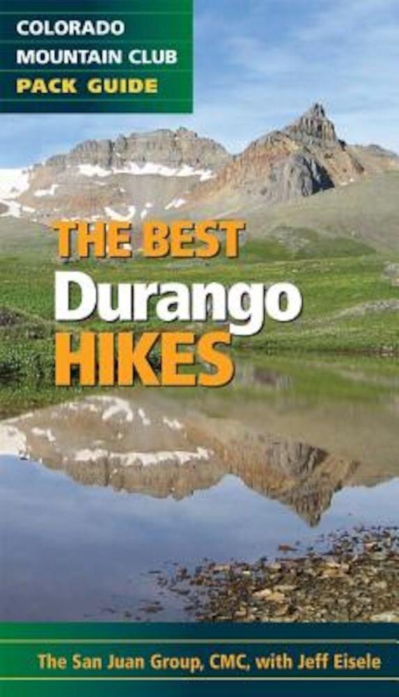 The Best Durango Hikes, Paperback