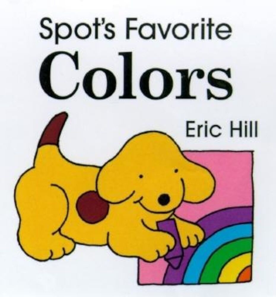 Spot's Favorite Colors, Hardcover