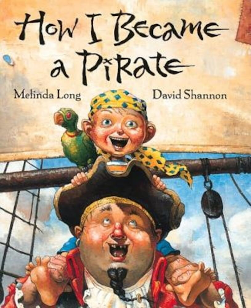 How I Became a Pirate, Hardcover