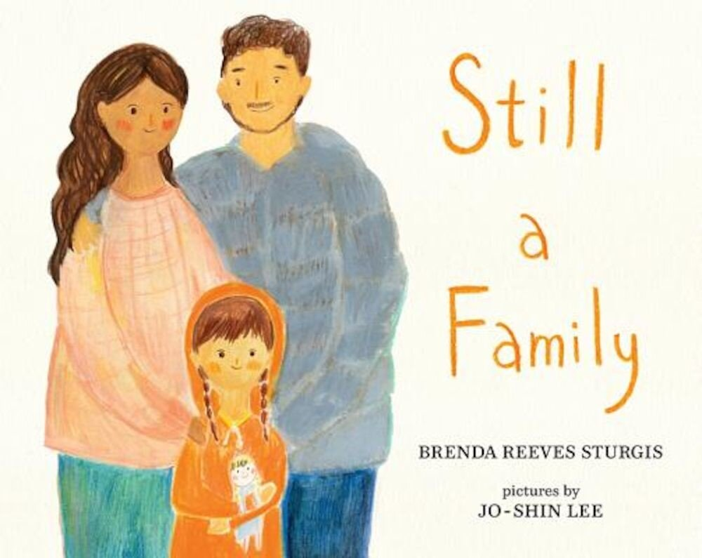 Still a Family: A Story about Homelessness, Hardcover