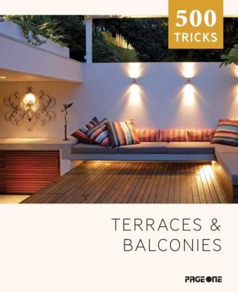 500 Tricks: Terraces & Balconies