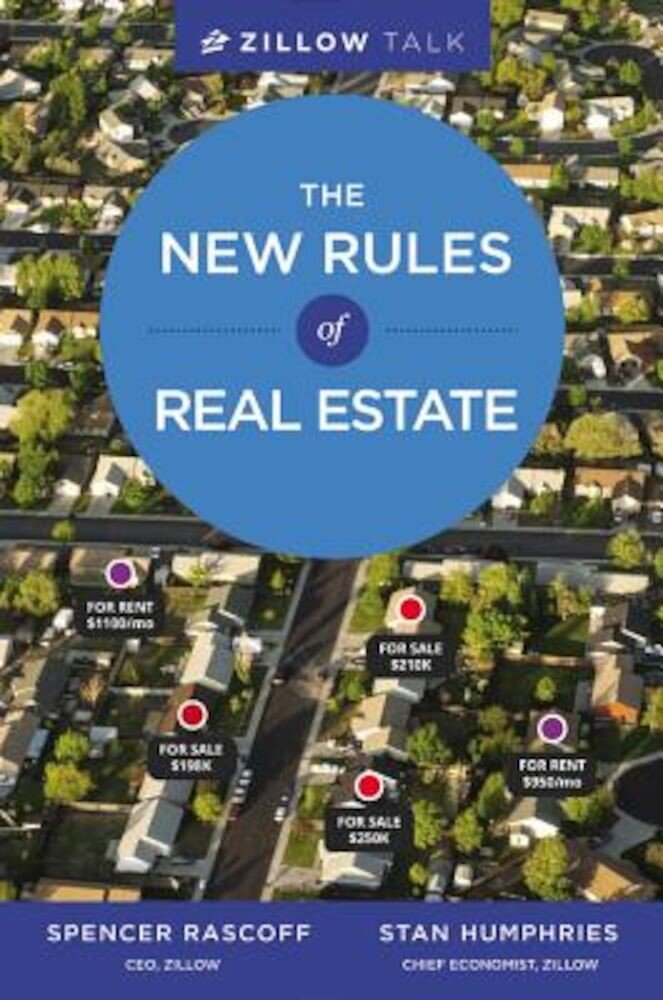 Zillow Talk: The New Rules of Real Estate, Hardcover
