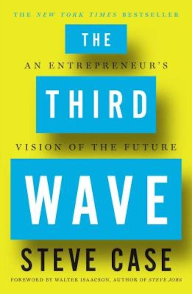The Third Wave: An Entrepreneur's Vision of the Future, Hardcover