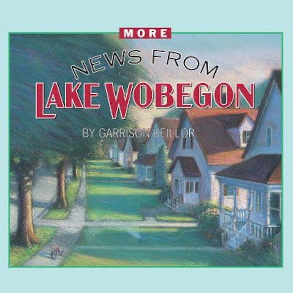 More News from Lake Wobegon, Audiobook