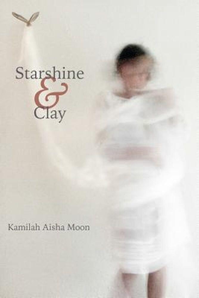 Starshine & Clay, Paperback