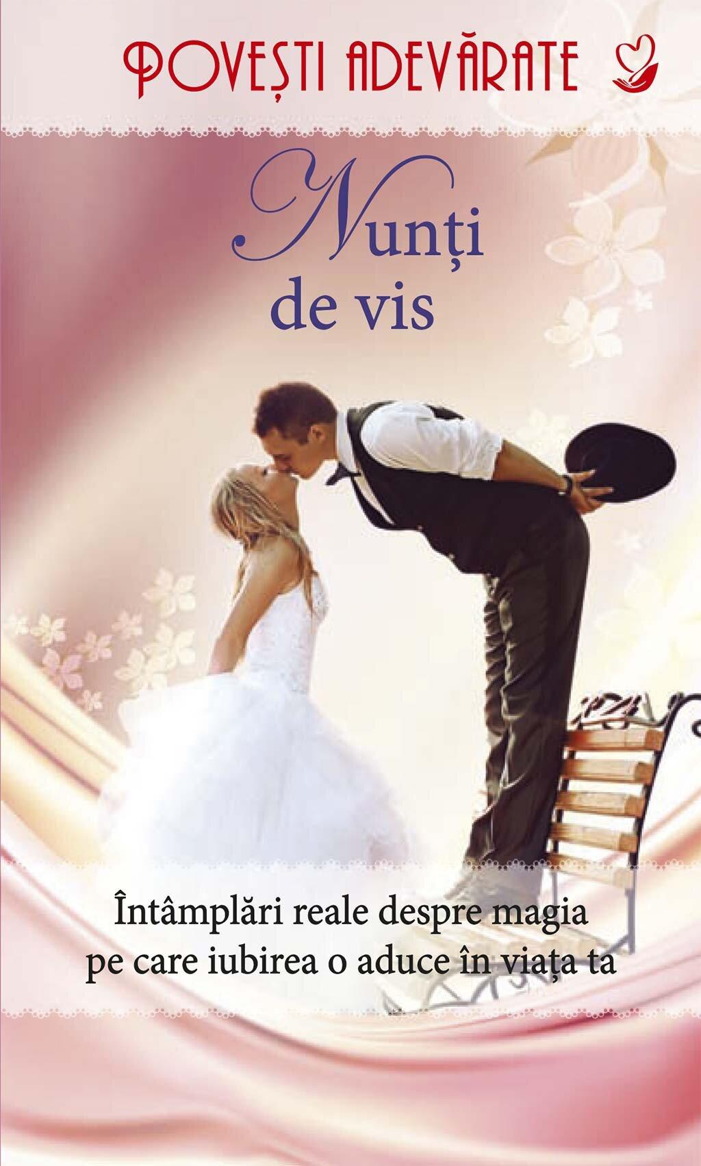 Nunti de vis. Povesti adevarate. Vol. 4 (eBook)