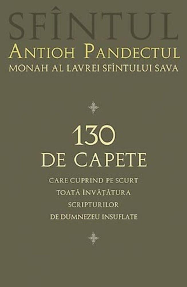 Coperta Carte 130 de capete care cuprind pe scurt toata invatatura Scripturilor de Dumnezeu insuflate