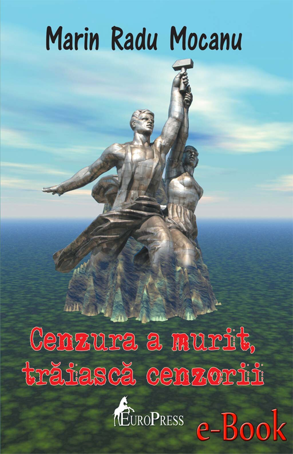 Cenzura a murit, traiasca cenzorii PDF (Download eBook)