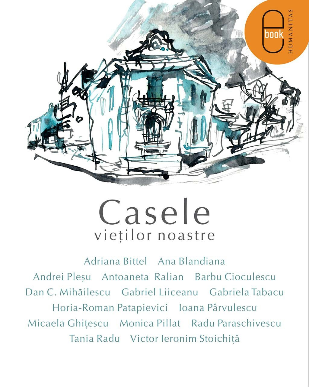 Casele vietilor noastre (eBook)