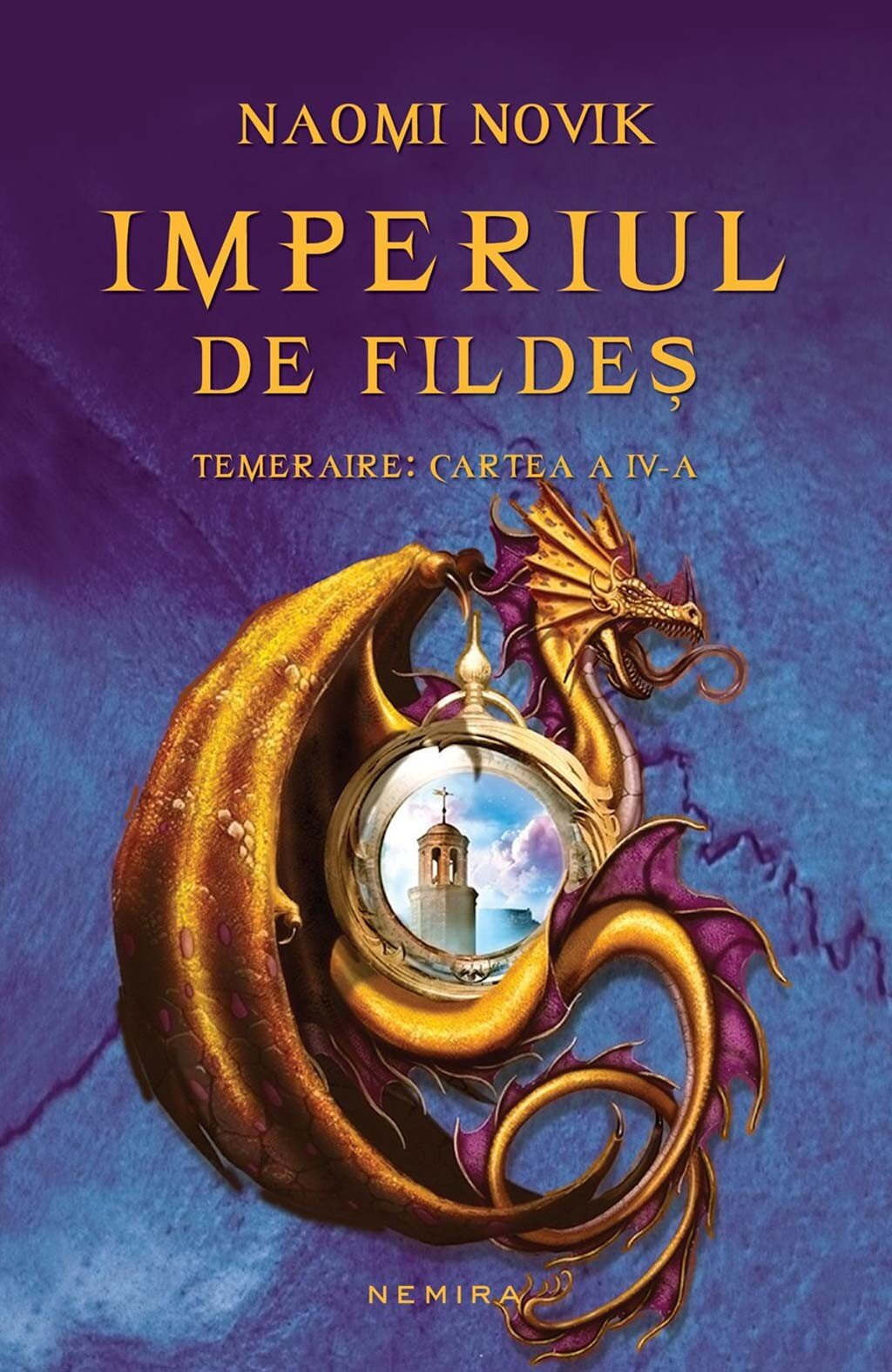 Imperiul de fildes. Temeraire: Cartea a IV-a (eBook)