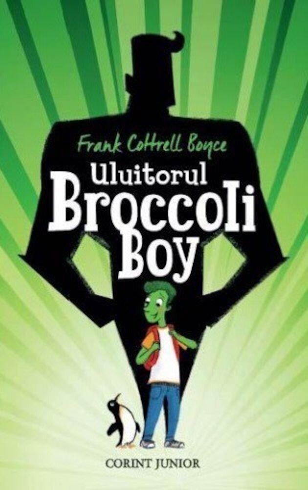 Coperta Carte Uluitorul Broccoli Boy