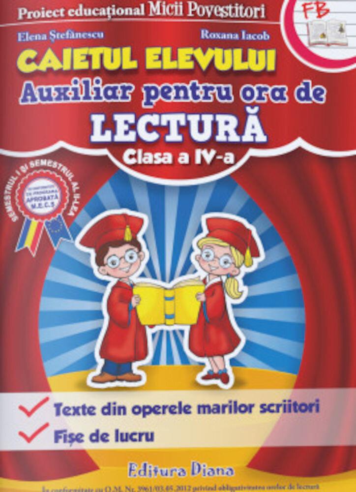 Lectura Clasa a IV-a - Auxiliar pentru ora de lectura