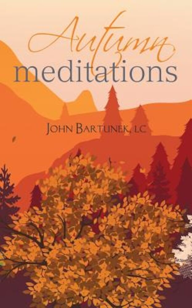 Autumn Meditations, Paperback