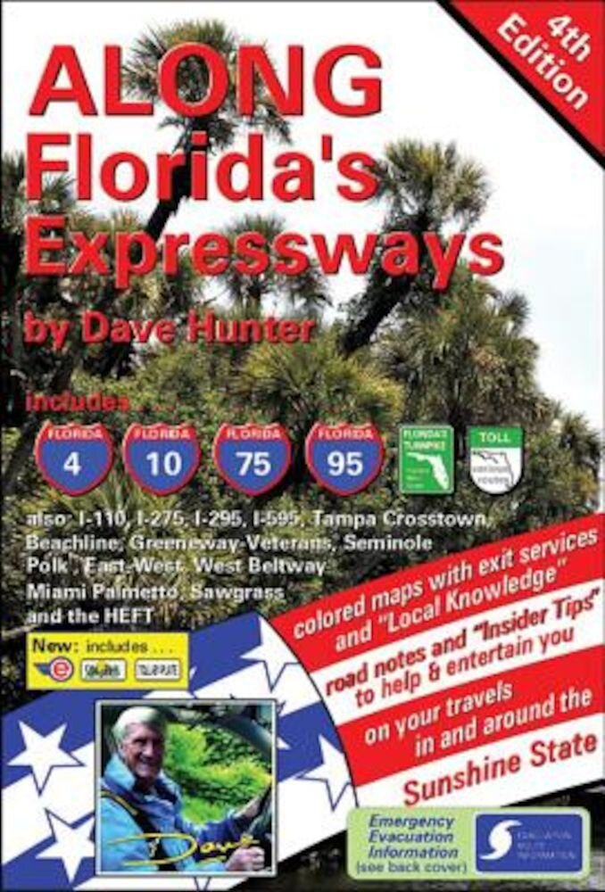 Along Florida's Expressways, 4th Edition, Paperback
