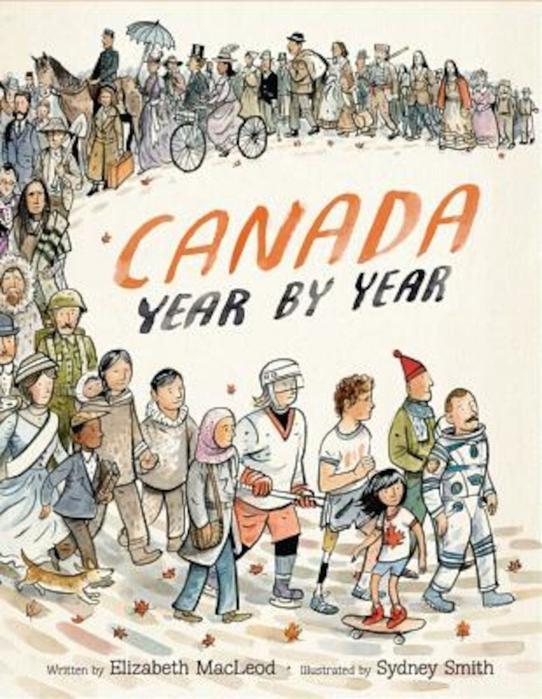 Canada Year by Year, Hardcover