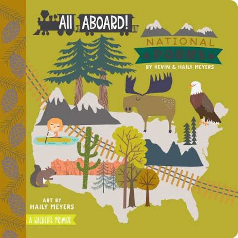 All Aboard! National Parks: A Wildlife Primer, Hardcover