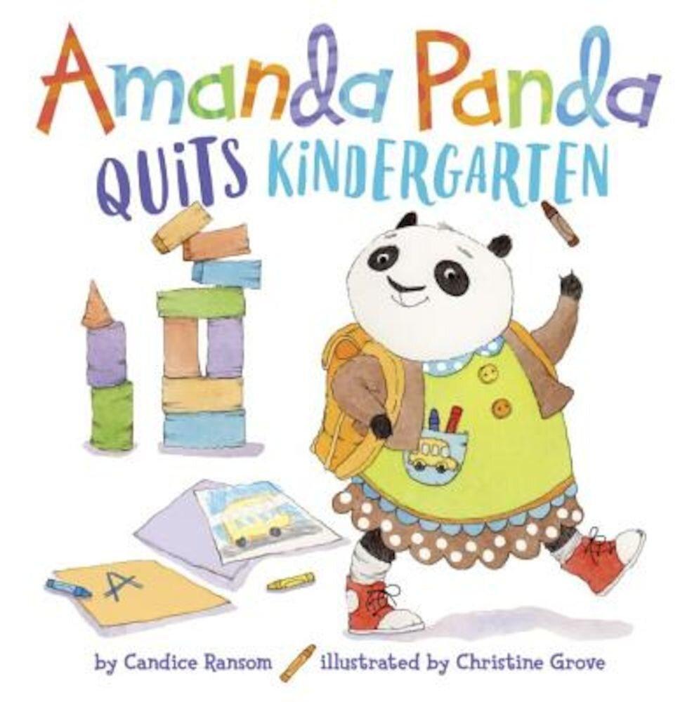 Amanda Panda Quits Kindergarten, Hardcover