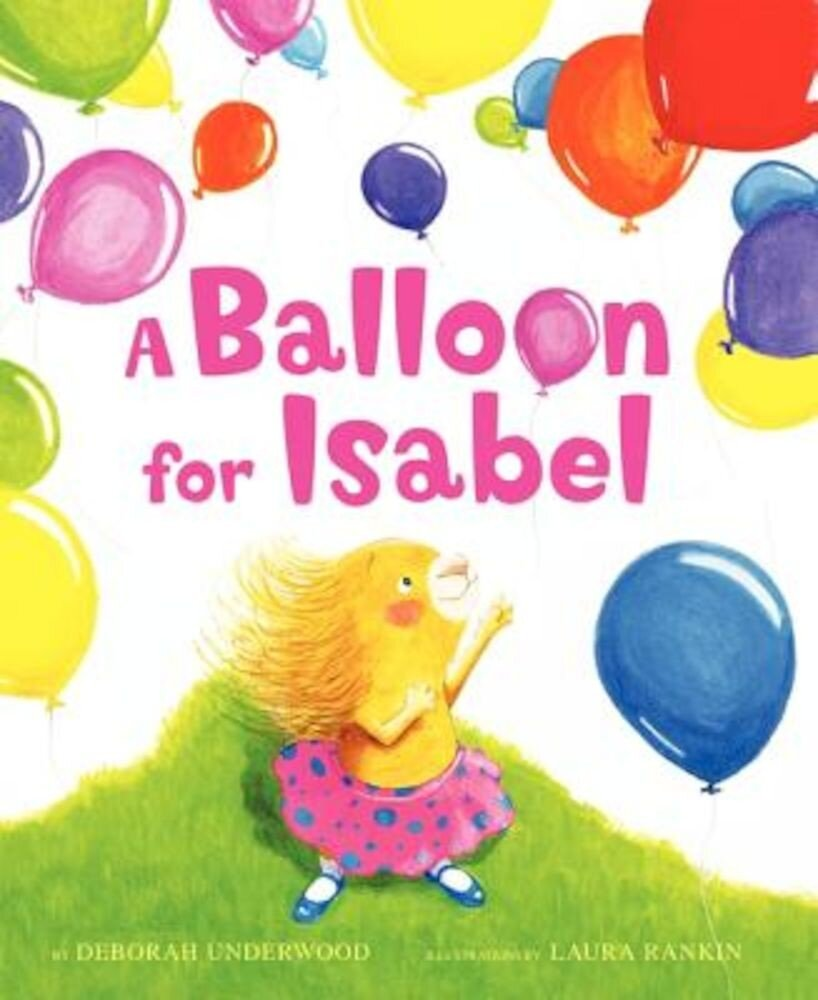 A Balloon for Isabel, Hardcover