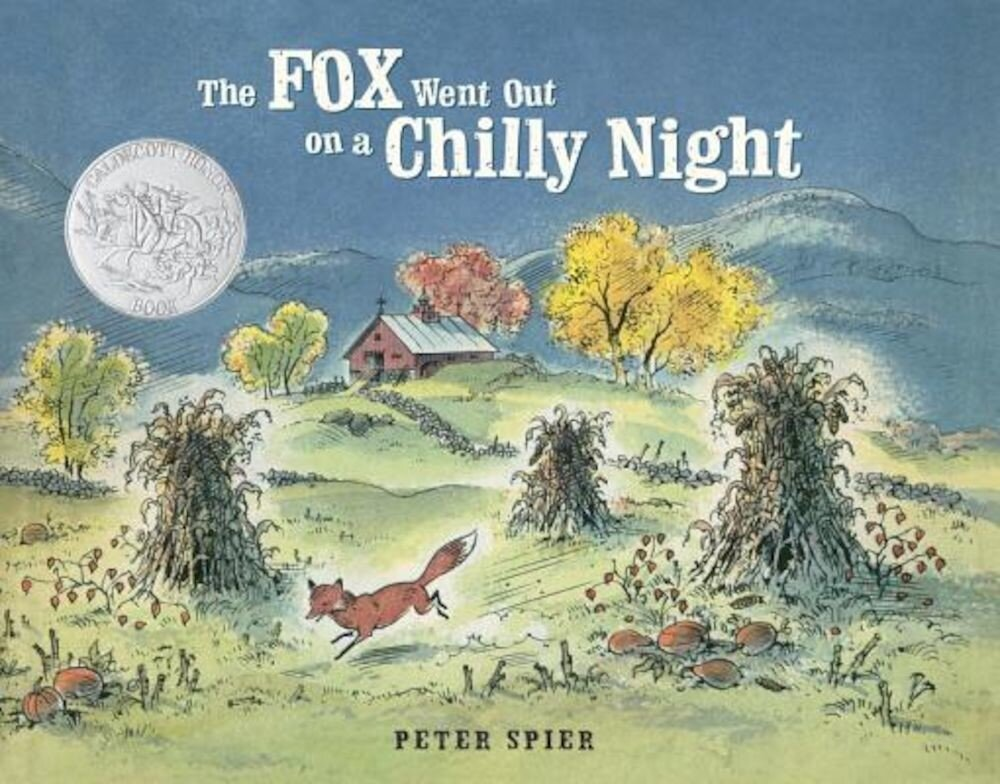 The Fox Went Out on a Chilly Night, Hardcover